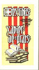 EX-LIBRIS de Xavier de PRATS par M. Colomer.
