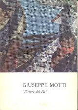 Giuseppe Motti. ''Pittore del Po''. Mostra Milano 1965