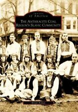 NEW The Anthracite Coal Region's Slavic Community by Brian Ardan Paperback Book
