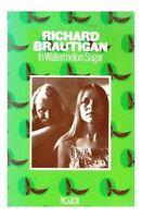 In Watermelon Sugar (Picador Books) by Brautigan, Richard 0330234439 The Fast