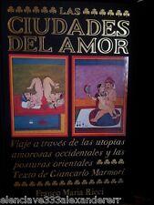CIUDADES DEL AMOR Libro FRANCO MARIA RICCI Milan 1989 Edicion Coleccionista