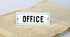 "VINTAGE FRENCH ENAMELWARE DOOR SIGN ""OFFICE"""