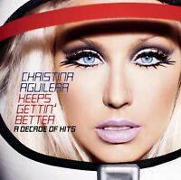 CHRISTINA AGUILERA - KEEPS GETTIN' BETTER - A DECADE OF HITS CD ~ GREATEST *NEW*