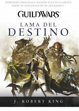 Guild Wars - Lama Del Destino (J. Robert King) LIBRO MULTIPLAYER.IT
