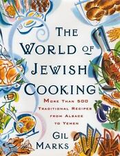 The World of Jewish Cooking : More Than 500 Traditional Recipes from Alsace...