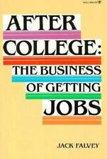 After College The Business of Getting Jobs-Jack Falvey, Paperback + bonus book!