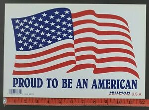 """Proud to be American Flag Plastic Sign By Hillman Made in the USA 12""""X 8"""""""