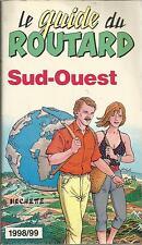 LE GUIDE DU ROUTARD SUD-OUEST 1998/99