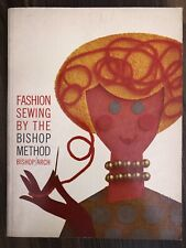 Vintage 1962 Fashion Sewing by the Bishop Method Paperback