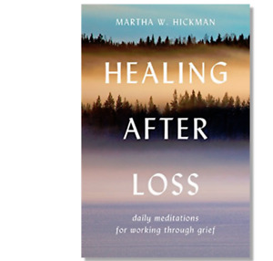 HEALING AFTER LOSS by Martha W. Hickman a paperback book FREE USA SHIPPING grief