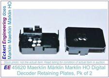 EE 45620 NEW Marklin HO Digital Decoder Retaining Plates Pack of 2 Halteplatte