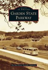 Images of America: Garden State Parkway by The New Jersey Turnpike Authority...