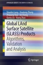Global LAnd Surface Satellite (GLASS) Products : Algorithms, Validation and...