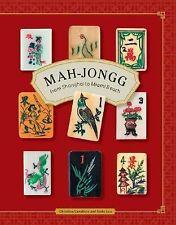Mah-jongg: From Shanghai to Miami Beach by Luu, Anita, Cavallaro, Christi