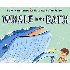 Whale in the Bath by Kylie Westaway (Hardback, 2014)