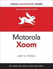 The Motorola Xoom: Visual QuickStart Guide-ExLibrary
