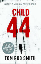 Child 44: 44 by Tom Rob Smith (Paperback, 2011)