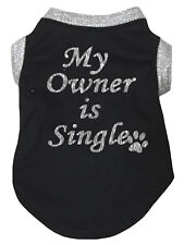 My Owner Is Single Silver Black Top T-Shirt Pet Cat Dog Puppy One Piece Clothes