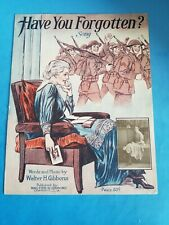 1921 Have You Forgotten? Song.Rare Vintage Music Sheet.Walter Gibbons.Post Wwi.