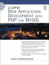 Core Web Application Development with Php and MySql by Wandschneider, Marc
