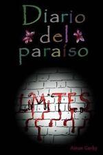 Diario Del Para?so Ser.: Diario Del paraíso: Límites by Airun Garky (2013,...