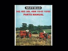 Nuffield 342 460 3Dl 4Dm 10/42 10/60 Parts Manual for Tractor Service & Repair