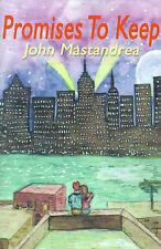 NEW Promises To Keep by John Mastandrea