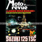 MOTO REVUE N°2381 PATRICK PONS BOL D'OR, SUZUKI 125 TSC, HONDA CB 750 & 650 1978