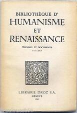 Bibliothèque d'Humanisme et renaissance tome XXV librairie Droz 1963 non coupé