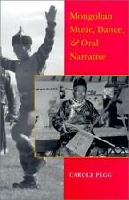 Mongolian Music, Dance, and Oral Narrative: Performing Diverse Identities
