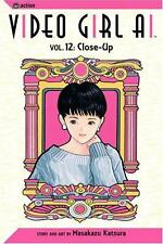 Video Girl Ai, Vol. 12: Close Up-ExLibrary