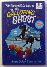 The Berenstain Bears and the Galloping Ghost (Big Chapter Books) by Stan & Jan B