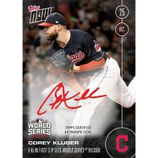 2016 TOPPS NOW #627-B AUTO CARD # 120/199  COREY KLUBER WS RECORD 8 Ks in 3 IP