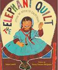 The Elephant Quilt: Stitch by Stitch to California!, Very Good Books