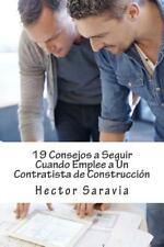 19 Consejos a Seguir Cuando Emplee a un Contratista de Construcción by Hector...