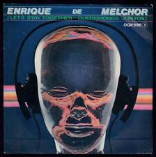 "ENRIQUE DE MELCHOR - SPAIN 7"" ZAFIRO 1983 - LET'S STAY TOGETHER - PROMO SINGLE"