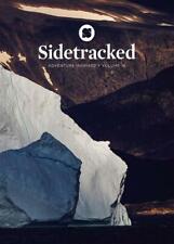 Sidetracked - Volume 16 - Exploration, Adventure, Light, Dark