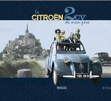La Citroën 2 CV de mon père - Jean-Louis Basset - Atlas 2011