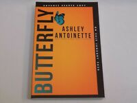 Butterfly Ashley Antoinette ARC Jan 2020 Advance Readers Edition Contemporary