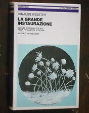 C. Webster LA GRANDE INSTAURAZIONE Feltrinelli Storia della scienza 1980