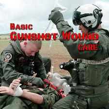 Gunshot Wound Emergency Care and First Aid Training DVD WTSHTF