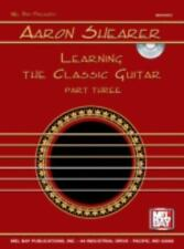 Mel Bay Aaron Shearer Learning the Classic Guitar, part 3 (Book & CD)-ExLibrary