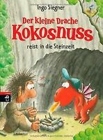 Der kleine Drache Kokosnuss reist in die Steinzeit: Band... | Buch | Zustand gut