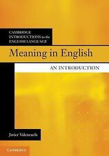 Cambridge Introductions to the English Language: Meaning in English : An...