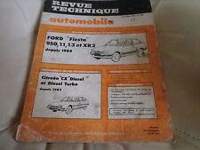 RTA 449 de 1984: FORD FIESTA 950 - 1.1 - 1.3 - XR2 depuis 84 Evolution CX diesel