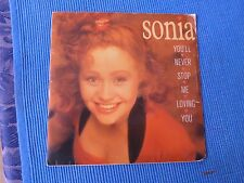 RECORD 45 RPM - SONIA , YOU'LL NEVER STOP ME LOVING YOU / INSTRUMENTAL SIDE B