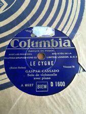 78 RPM GASPAR CASSADO - Le cygne SAINT SAENS - COLUMBIA D 1600
