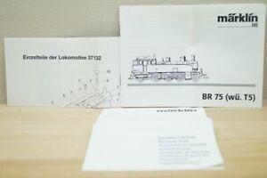 HO Märklin 37132 Betriebsanleitung Einzelteile für Dampflok BR 75 (Wü. T5)