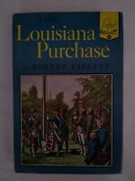 The Louisiana Purchase #24 Landmark Robert Tallant 1952 Illus Hardcover DJ Book