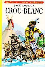 Croc - Blanc // Idéal - Bibliothèque // Jack LONDON // Grand Nord américain